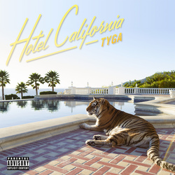 Hotel California (Explicit Deluxe Version)